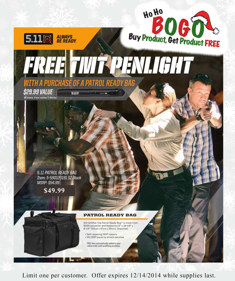Get a FREE 5.11 TMT PLx Flashlight with purchase of a 5.11 Tactical Patrol Ready Bag